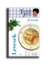 LEVESEK - FRANK JÚLIA KONYHÁJA - 100 RECEPT - - Ekönyv - FRANK JÚLIA