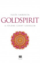 Goldspirit - A Földre szánt szerelem - Ekönyv - Illés Sarolta