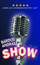 Show  -  Minden, amit a showbusiness-ről hittél - igaz! - Ekönyv - Bárdos András