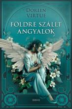 Földre szállt angyalok  - Ekönyv - Doreen Virtue