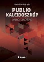 Publio Kaleidoszkóp VI. - Ekönyv - Mészáros Mátyás