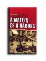 A MAFFIA ÉS A HÁBORÚ - Ekönyv - NEWARK, TIM