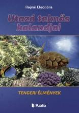Utazó teknős kalandjai - Ekönyv - Rajnai Eleonóra