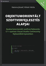 Objektumorientált szoftverfejlesztés alapjai - Ekönyv - Katona József; Kővári Attila
