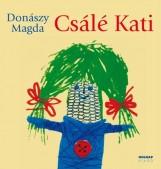 CSÁLÉ KATI - Ekönyv - DONÁSZY MAGDA