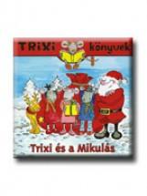 TRIXI KÖNYVEK - TRIXI ÉS A MIKULÁS - Ekönyv - SZILÁGYI LAJOS
