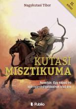 Kutasi Misztikuma 2. kötet - Ekönyv - Nagykutasi Tibor