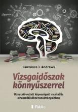 Vizsgaidőszak könnyűszerrel - Ekönyv - Lawrence J. Andrews