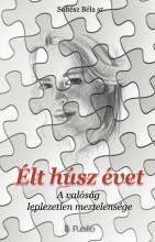 Élt húsz évet - Ekönyv - Soltész Béla sr