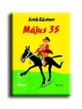 MÁJUS 35. - Ekönyv - KASTNER, ERICH