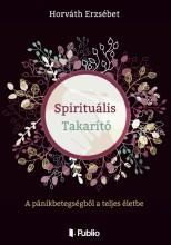 Spirituális Takarító - Ekönyv - Horváth Erzsébet