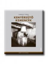 KENYÉRSÜTŐ KEMENCÉK - Ekönyv - SABJÁN TIBOR