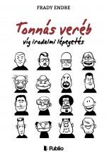 Tonnás veréb - Ekönyv - Frady Endre