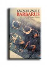 BARBARUS - MAGYAR HISTÓRIA - Ekönyv - KÁCSOR ZSOLT