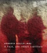 A hajó, ami nőket szállított - Ekönyv - Horváth László Imre