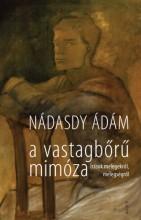 A vastagbőrű mimóza - Ekönyv - Nádasdy Ádám