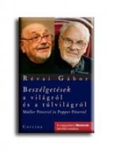 BESZÉLGETÉSEK A VILÁGRÓL ÉS A TÚLVILÁGRÓL - Ekönyv - RÉVAI GÁBOR