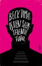 Isten szemtelenül fiatal - Ekönyv - Beck Tamás