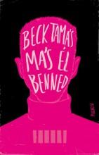 Más él benned - Ebook - Beck Tamás