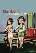 Sovány angyalok - Ekönyv - Kiss Noémi