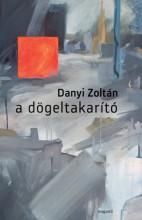 A dögletakarító - Ekönyv - Danyi Zoltán