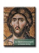 AZ ÓKERESZTÉNYSÉGTŐL A ROMÁN KORIG - A MŰVÉSZET TÖRTÉNETE 6. - - Ekönyv - CORVINA KIADÓ