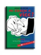 MI EBBEN A VICC? - ANGOL-MAGYAR HUMOR NYELVTANULÓKNAK - Ekönyv - MEDGYES PÉTER