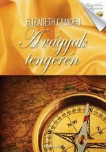 A vágyak tengerén - Ebook - Elizabeth Camden
