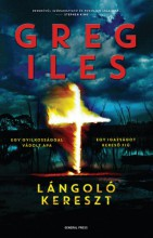 Lángoló kereszt - Ekönyv - Greg Iles