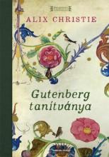 Gutenberg tanítványa - Ekönyv - Alix Christie