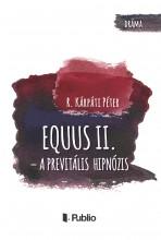 Equus II. - Ekönyv - R. Kárpáti Péter
