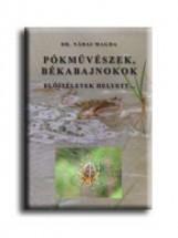 PÓKMŰVÉSZEK, BÉKABAJNOKOK - ELŐITÉLETEK HELYETT... - Ekönyv - NÁDAI MAGDA