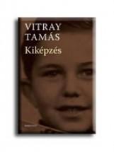KIKÉPZÉS - Ekönyv - VITRAY TAMÁS