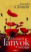Elveszett lányok országa - Ekönyv - Jennifer Clement