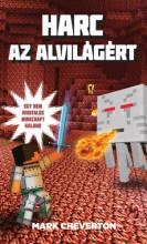 Harc az Alvilágért - Egy nem hivatalos Minecraft-kaland - Ekönyv - Mark Cheverton
