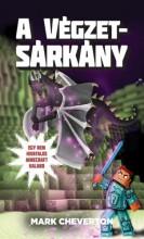 A Végzetsárkány - Egy nem hivatalos Minecraft-kaland - Ekönyv - Mark Cheverton