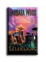 LÉLEKLÁNG - Ekönyv - WOOD, BARBARA