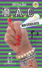 D.A.C. 4. - Nem gyerekjáték - Ebook - Kalapos Éva