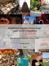 Képleírási segédlet középszintű angol nyelvi vizsgákhoz - Ekönyv - Horváth Balázs Zsigmond, Lövey Zoltán