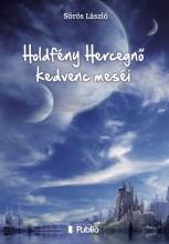 Holdfény Hercegnő kedvenc meséi - Ekönyv - Sörös László