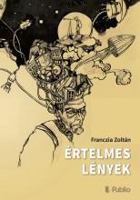 Értelmes lények - Ekönyv - Franczia Zoltán