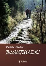 Begurulok! - Ekönyv - Merinu Daniella