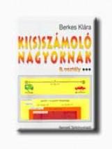 KI(S)SZÁMOLÓ NAGYOKNAK - 8. OSZTÁLY - Ekönyv - 80321 - BERKES KLÁRA