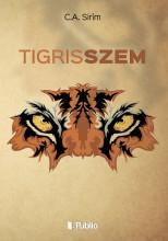Tigrisszem - Ekönyv - C.A. Sirím