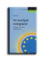 AZ EURÓPAI INTEGRÁCIÓ - CORVINA TUDÁSTÁR - Ekönyv - BÓKA ÉVA