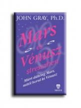 MARS ÉS VÉNUSZ STRESSZBEN - Ekönyv - GRAY, JOHN PH.D.