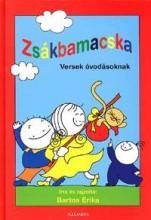 ZSÁKBAMACSKA - VERSEK ÓVODÁSOKNAK - - Ekönyv - BARTOS ERIKA
