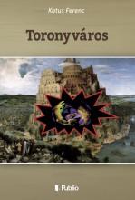 Toronyváros - Ekönyv - Katus Ferenc