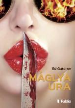 Máglya Ura - Ekönyv - Ed Gardner