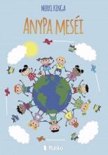AnyPa meséi - Ekönyv - Merkl Kinga